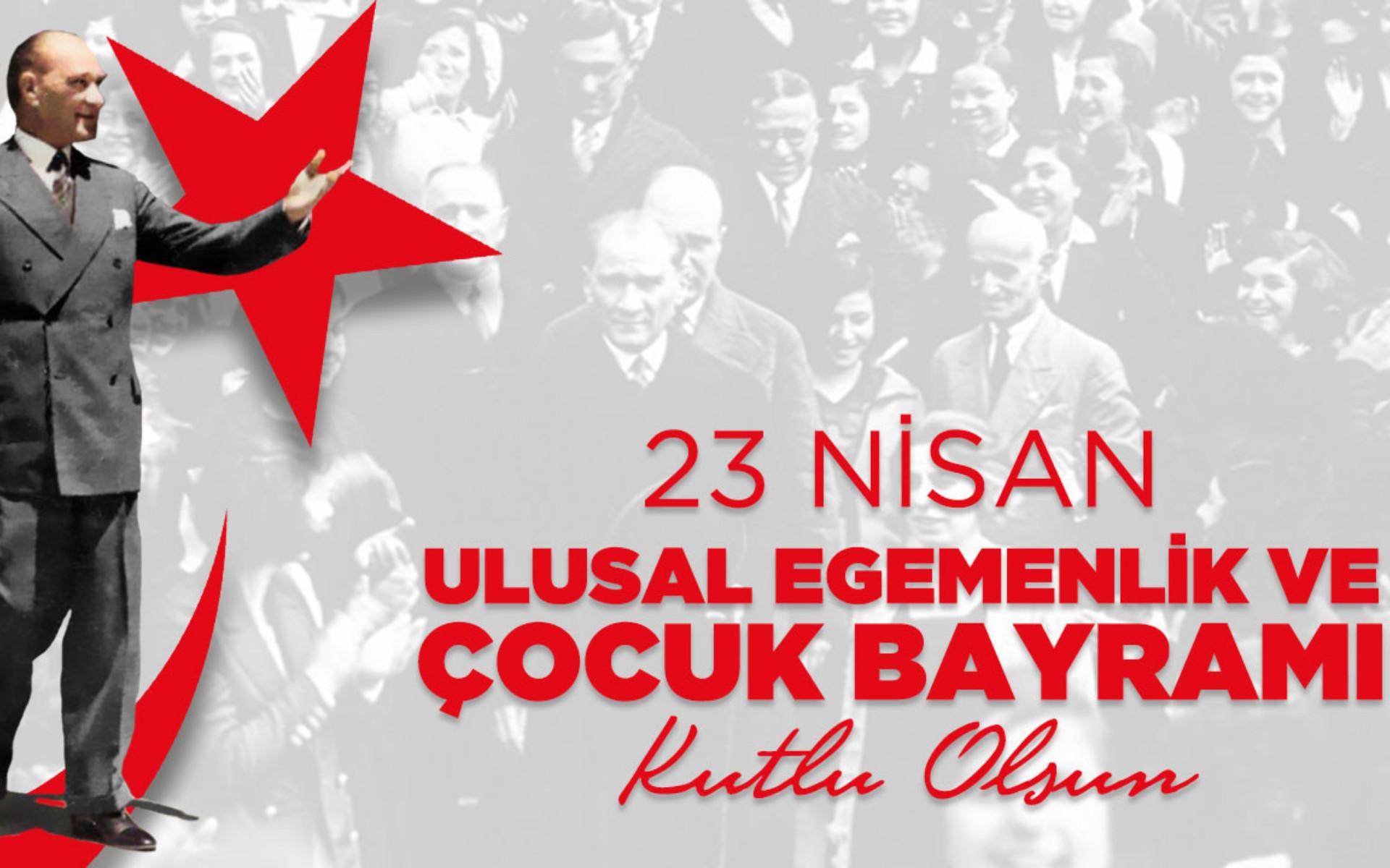 23 Nisan Ulusal Egemenlik ve Çocuk Bayramımız Kutl